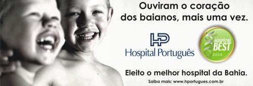 HOSPITAL PORTUGUÊS: ELEITO O MELHOR HOSPITAL DA BAHIA