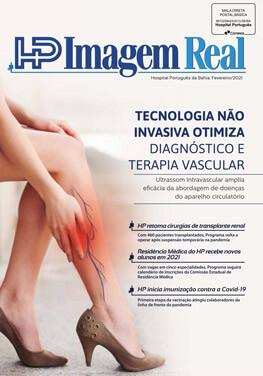 REVISTA DIGITAL HP IMAGEM REAL HOSPITAL PORTUGUÊS EDIÇÃO FEVEREIRO 2021